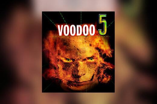 """""""Voodoo 5"""""""