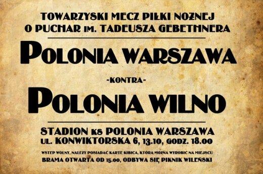 """""""Czarni kulturalni"""": Polonia Warszawa kontra Polonia Wilno"""