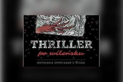 Thriller po wileńsku