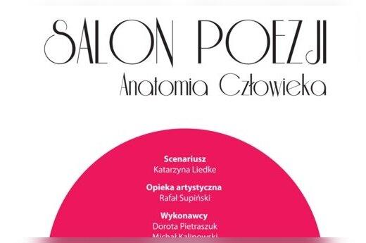 """Salon Poezji """"Anatomia Człowieka"""""""